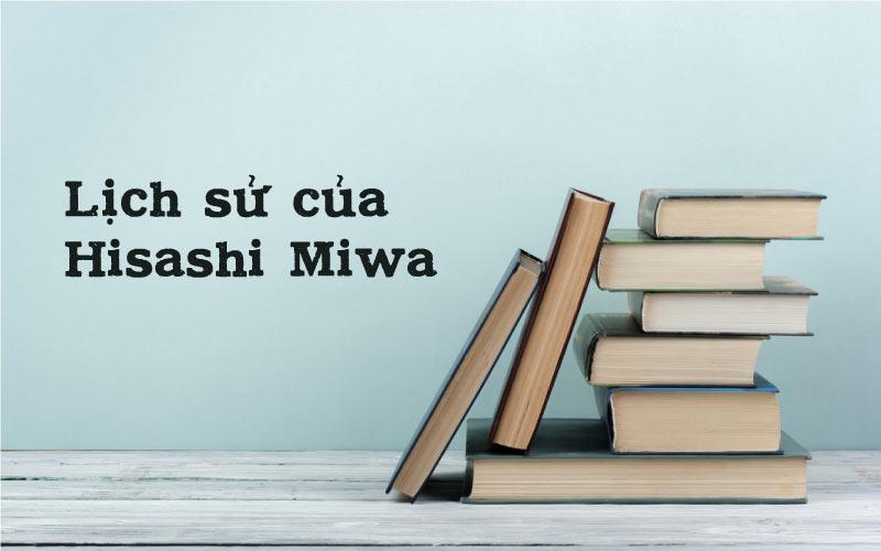 Lịch sử của Hisashi Miwa